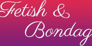 Fetish & Bondage